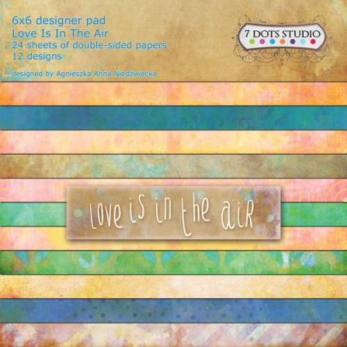 Love Is In The Air - 6x6 pad, papíry 15x15 cm od 7 Dots Studio vhodná pro scrapbooking a cardmaking